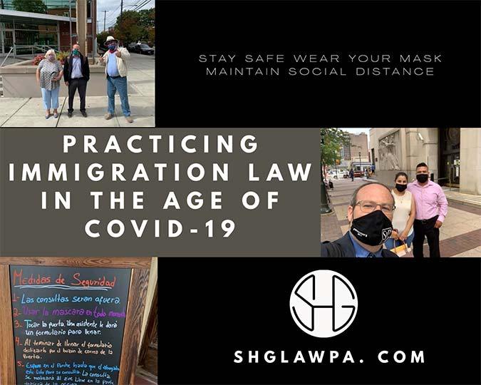 Practicando Derecho de Inmigración en la era de COVID-19