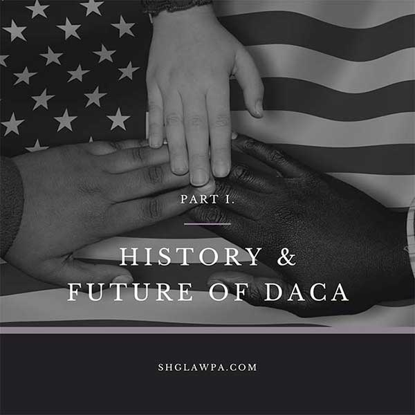 HISTORY AND FUTURE OF DACA, Part I