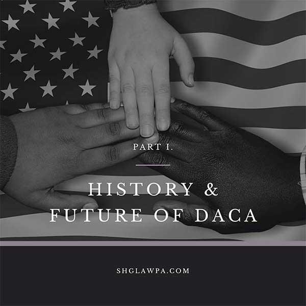 SHG Immigration Law DACA policy