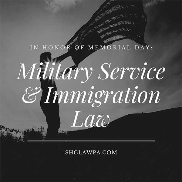 In Honor of Memorial Day:  Military Service and Immigration Law