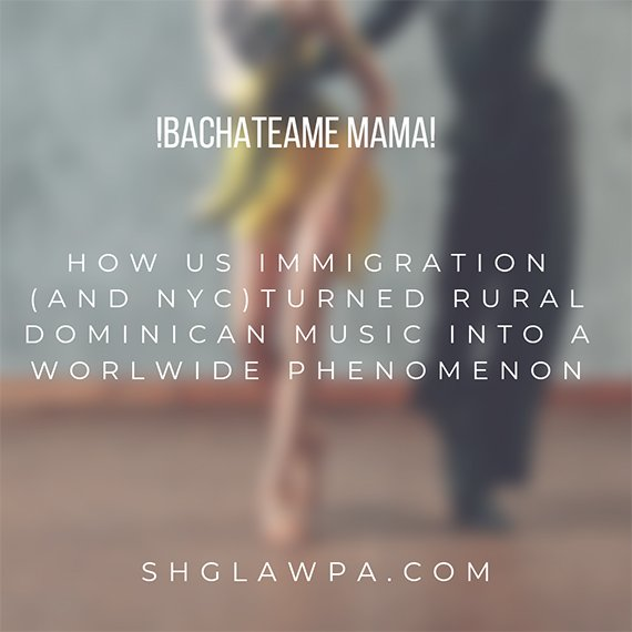 !BACHATEAME MAMA!  How US Immigration (and New York City) Helped Turn Rural Dominican Music into a Worldwide Phenomenon