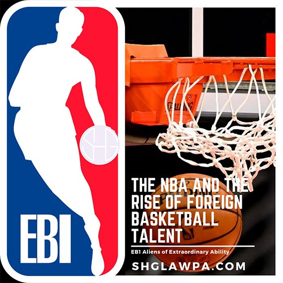 EB1 Aliens of Extraordinary Ability:  The NBA and the Rise of Foreign Basketball Talent